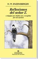Reflexiones del Senor Z.