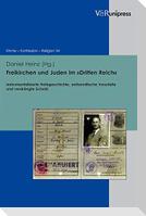 Freikirchen und Juden im »Dritten Reich«