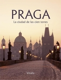 Praga - La ciudad de las cien torres