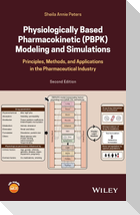 Physiologically-Based Pharmacokinetic (PBPK) Modeling and Simulations