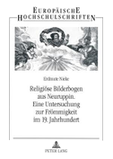 Religiöse Bilderbogen aus Neuruppin.  Eine Untersuchung zur Frömmigkeit im 19. Jahrhundert