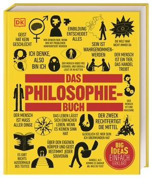 Das Philosophie-Buch - Großen Ideen und ihre Denker. Dorling Kindersley, 2011.