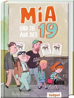 Nicole Mahne. Mia und die aus der 19 - witzige Kinderbücher ab 8 Jahre für Mädchen und Jungen. Südpol Verlag GmbH, 2020.