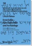Ernst Sellin - Alttestamentler und Archäologe