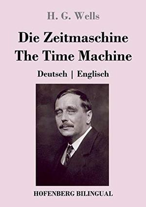 Wells, H. G.. Die Zeitmaschine / The Time Machine