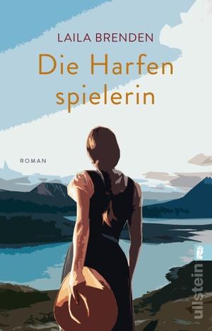 Brenden, Laila. Die Harfenspielerin - Roman. Ullst