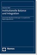 Institutionelle Balance und Integration