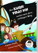 Der kleine Pirat Ben sucht nach dem richtigen Weg