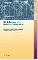 Die Lohnansprüche deutscher Arbeitsloser
