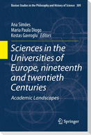 Sciences in the Universities of Europe, 19th and 20th Century