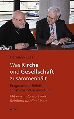 Kues, Hermann. Was Kirche und Gesellschaft zusamme