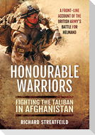 Honourable Warriors: Fighting the Taliban in Afghanistan