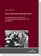 Ernst Albrechts politisches Erbe