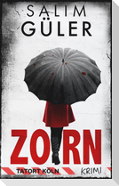 Zorn - Tatort Köln