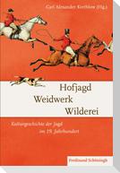 Hofjagd - Weidwerk - Wilderei