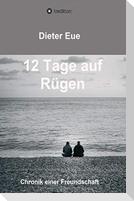 12 Tage auf Rügen