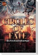 Circles of Fate (3). Schicksalskampf