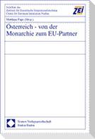 Österreich - von der Monarchie zum EU-Partner