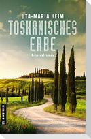 Toskanisches Erbe