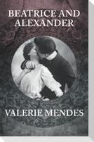 Beatrice and Alexander