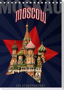 Moskau - Moscow - Ein Stadtporträt (Tischkalender 2022 DIN A5 hoch)
