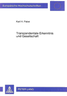 Transzendentale Erkenntnis und Gesellschaft