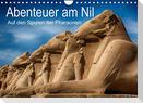 Abenteuer am Nil. Auf den Spuren der Pharaonen (Wandkalender 2022 DIN A4 quer)
