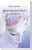Maestro sieht blau