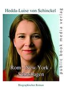 Rom - New York - Schashagen