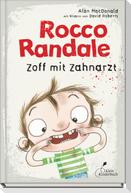 Rocco Randale 11 - Zoff mit Zahnarzt