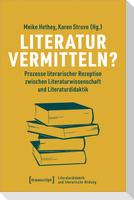 Literatur vermitteln?