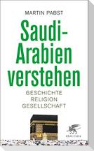 Saudi-Arabien verstehen