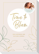 Time to Bloom. Dein Happiness und Selfcare Journal