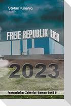 Freie Republik Lich - 2023