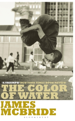 James McBride. The Color of Water - A Black Man's