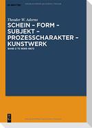 Schein - Form - Subjekt - Prozeßcharakter - Kunstwerk
