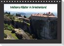 Meteora-Klöster in Griechenland (Tischkalender immerwährend DIN A5 quer)