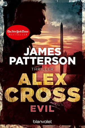 James Patterson / Leo Strohm. Evil - Alex Cross 20