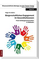 Bürgerschaftliches Engagement im Gesundheitswesen