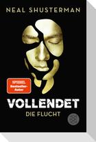 Vollendet - Die Flucht