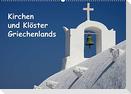 Kirchen und Klöster Griechenlands (Wandkalender 2022 DIN A2 quer)