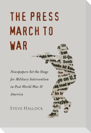 The Press March to War
