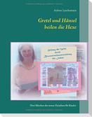 Gretel und Hänsel heilen die Hexe - 2