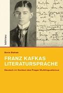 Franz Kafkas Literatursprache