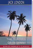 The Turtles of Tasman (Esprios Classics)