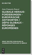 Globale Herausforderungen - Europäische Antworten / Défis globaux - Réponses européenes