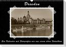 Dresden - Ein Kalender mit Fotografien wie aus einem alten Fotoalbum (Wandkalender 2022 DIN A3 quer)
