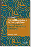 Financial Globalization in the Emerging Balkans
