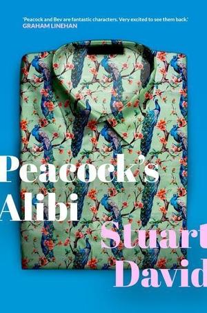 David, Stuart. Peacock's Alibi. Birlinn General, 2