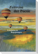 Zeitreise der Poesie